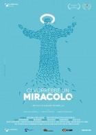 Ci vorrebbe un miracolo