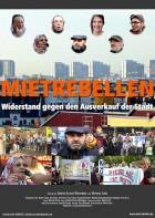 MIETREBELLEN – Widerstand gegen den Ausverkauf der Stadt