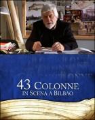 43 colonne in scena a Bilbao