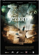 Jezioro – The Lake