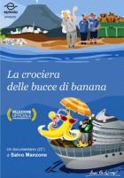 La crociera delle bucce di banana