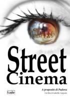 Street Cinema. A proposito di Padova